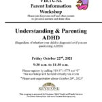 VIRTUAL: Parent Information Workshop- Understanding & Parenting ADHD
